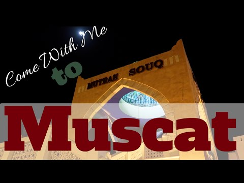 Come With Me To Muscat, Oman