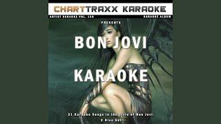 Lie to Me (Karaoke Version In the Style of Bon Jovi)