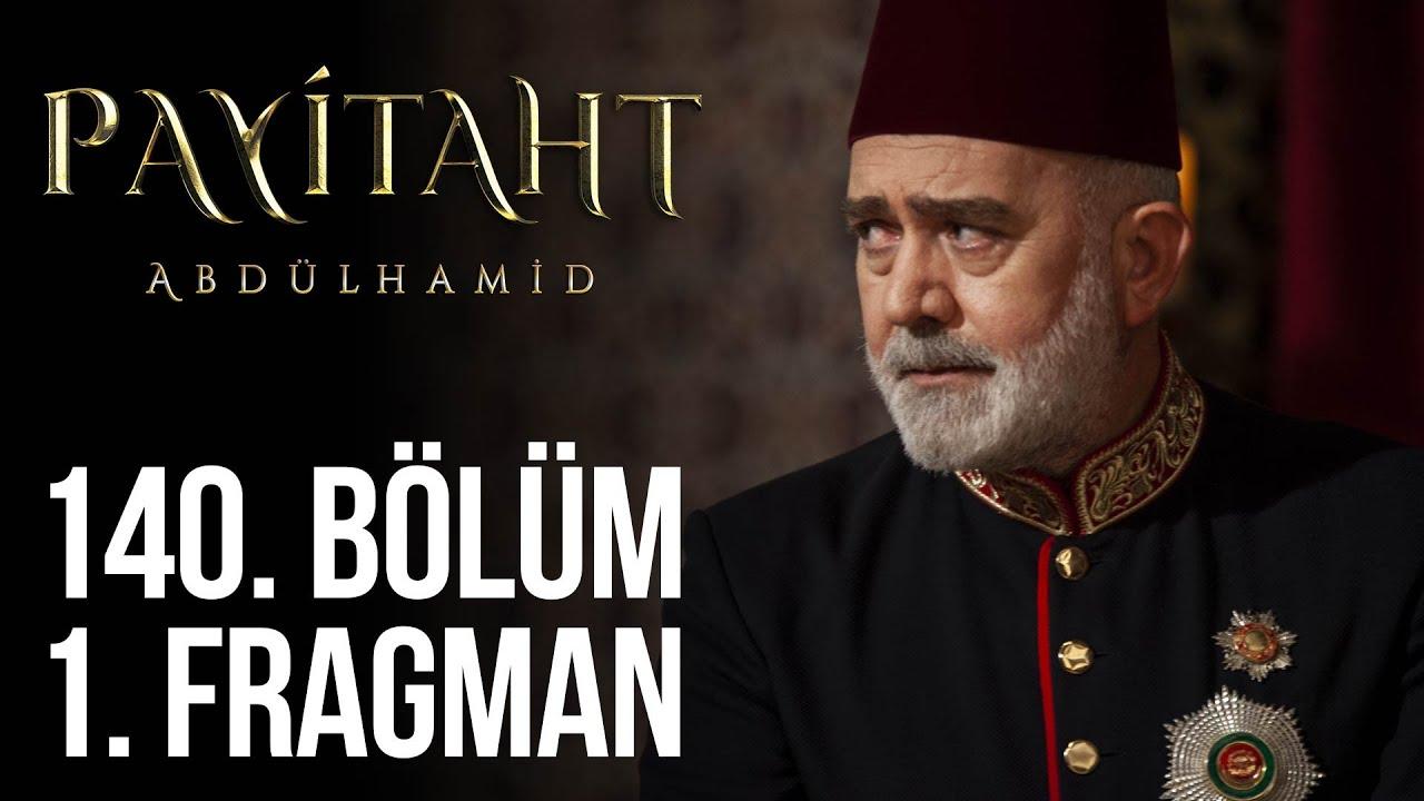 """""""Ortada bir hain var!"""" #PayitahtAbdülhamid 140. Bölüm 1. Fragman"""