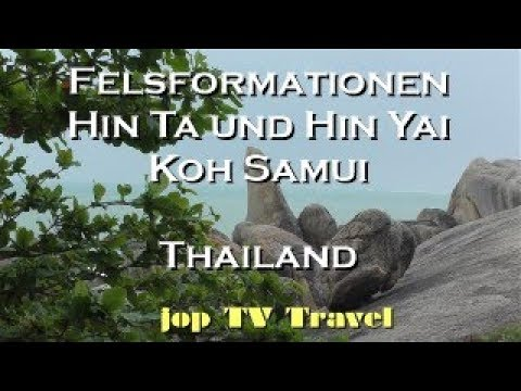 Felsformationen Hin Ta Und Hin Yai Koh Samui (Thailand) Vacation Travel Video Guide Jop TV Travel 4k