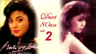 Lagu Kenangan 80an Duet Betharia Sonata dan Ratih Purwasih Vol 2