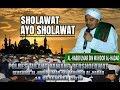 Spesial Ayo Sholawat Vokalis Hadroh Terbaik Habib