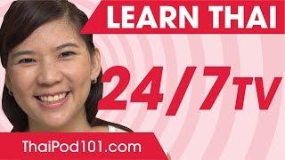 Learn Thai 24/7 with ThaiPod101 TV
