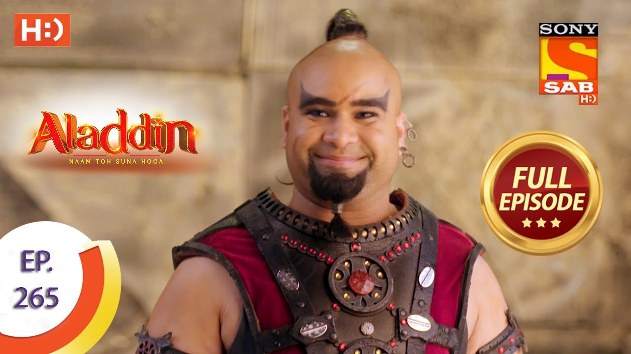 Download Aladdin - Ep 265 - Full Episode - 21st August, 2019