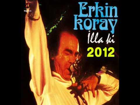 Erkin Koray 2012 - Sarhoş Gibiyim [HQ] Dinle \u0026 İndir