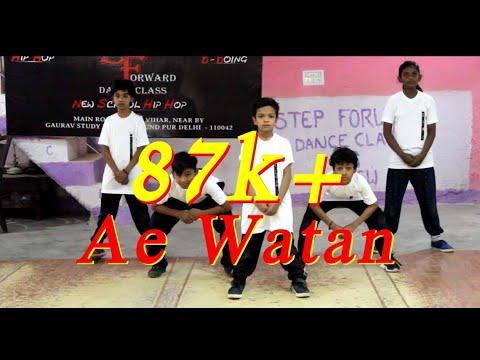Ae Watan - remix Dance Choreography Perform By Step Forward Kidz Crew