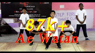 Ae Watan - remix Dance Choreography Perform By Step Forward Kidz Crew
