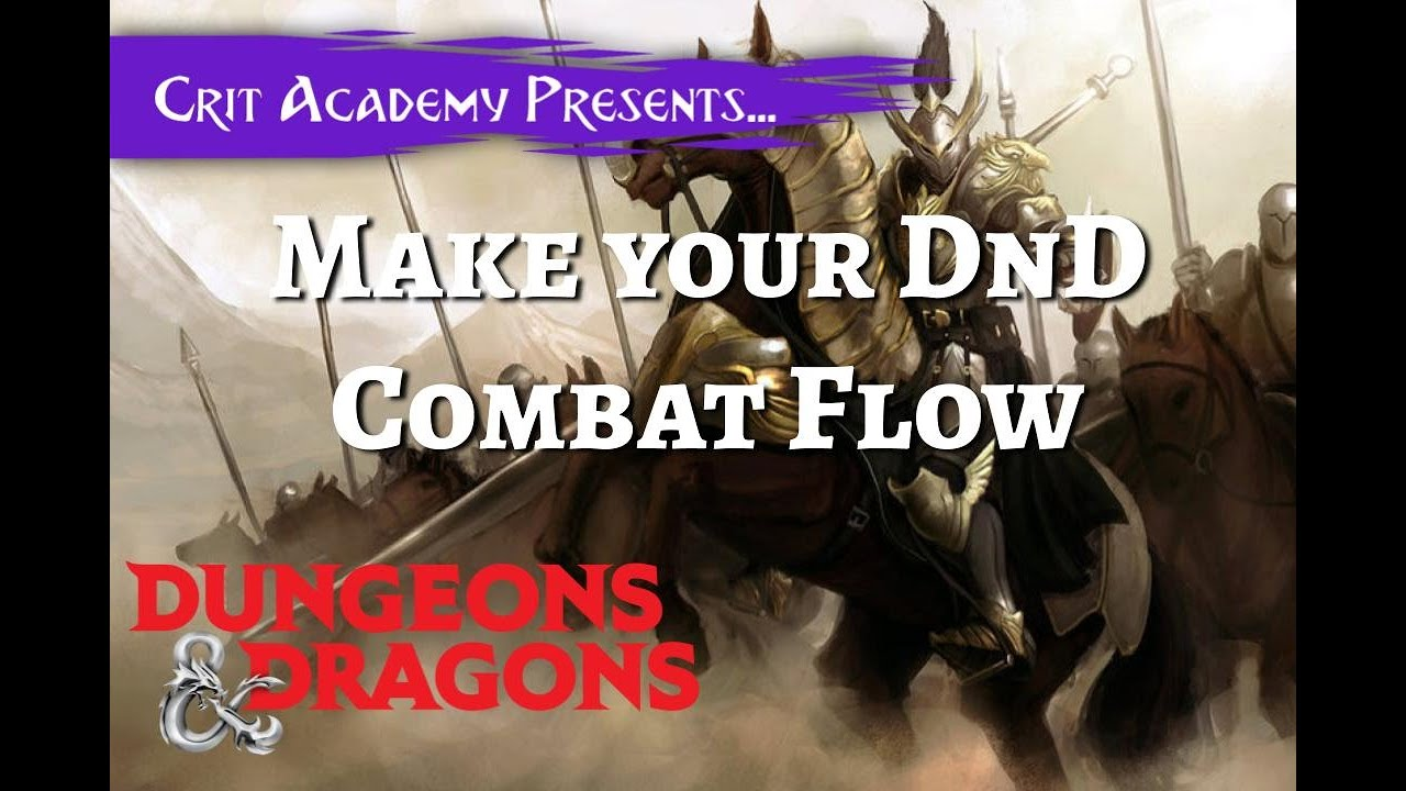 How to Run Dungeons and Dragons Combat that Flows