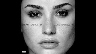 Tell Me You Love Me - Demi Lovato   s