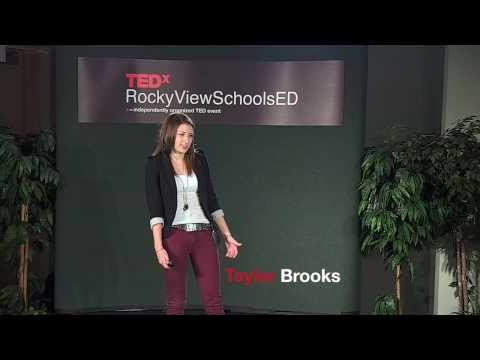 Taking advantage of opportunities: Taylor Brooks at TEDxRockyViewSchoolsED
