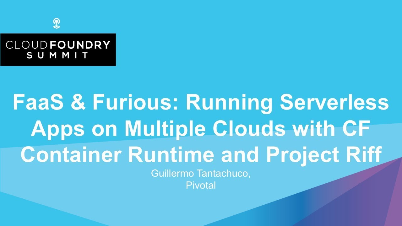 The Future of Serverless & FaaS | Cloud Foundry