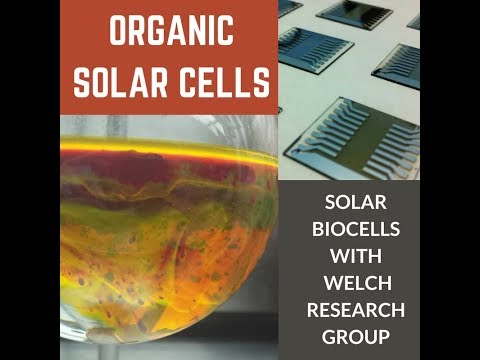 Organic Solar Cells - Welch Research Group