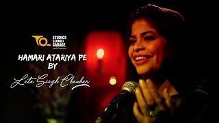 Hamari Ataria Pe (Unplugged) II Thumari II SSG Episode II Lata Singh Chauhan