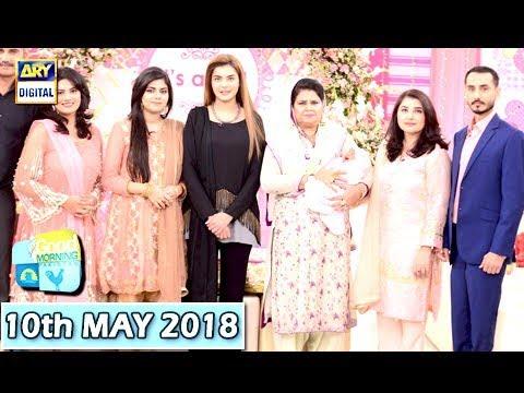 Good Morning Pakistan - Javeria Saud - 10th May 2018 - ARY Digital Show