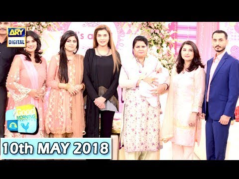 Good Morning Pakistan - 10th May 2018 - ARY Digital Show