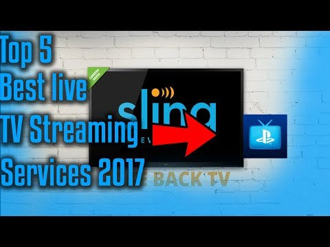 Top 5 Best live TV Streaming Services 2017Updated