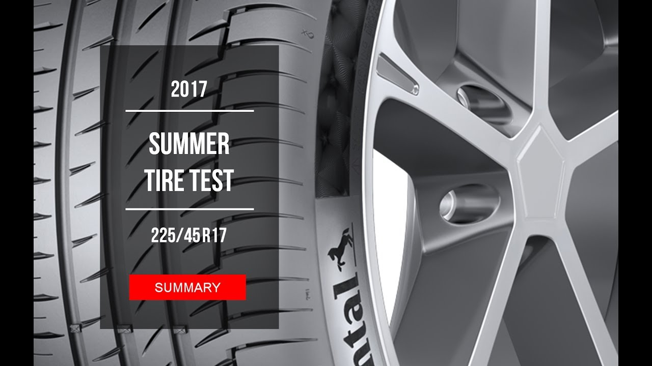 2017 summer tire test results 225 45 r17 youtube. Black Bedroom Furniture Sets. Home Design Ideas