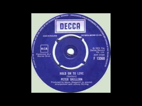 Peter Skellern - Hold On To Love