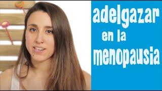 Cómo adelgazar en la menopausia | APERDERPESO.COM