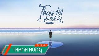 Thanh Hưng | Official Lyrics Video