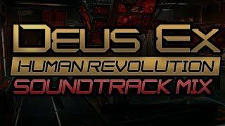 2 Hours of Deus Ex: Human Revolution Music