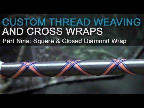 Custom Thread Weaving & Cross Wraps - Part 9:  Square & Closed Diamond