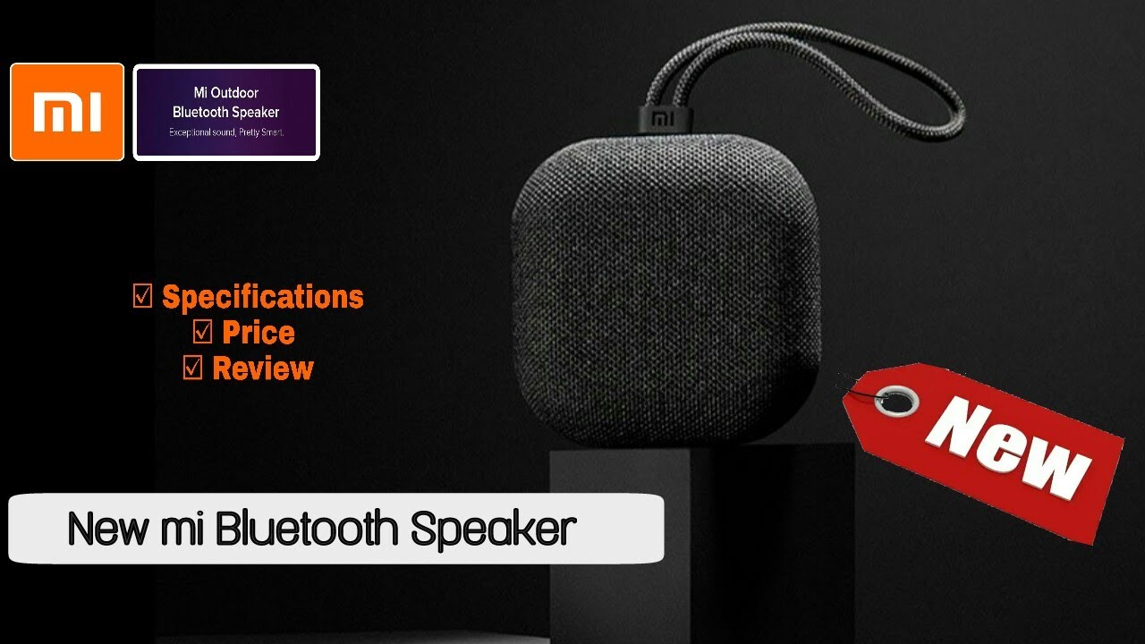 New Mi Bluetooth Speaker Mi Outdoor Bluetooth Speaker Specifications Price Review Youtube