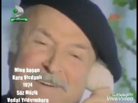 Mine Koşan Kara Vicdanlı 1974 Hasan )öven