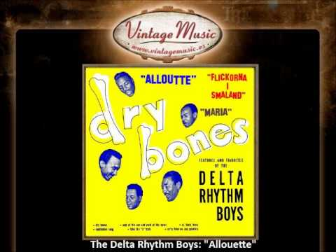 THE DELTA RHYTHM BOYS Vocal Jazz. Doo Woop , Swing , Allouette