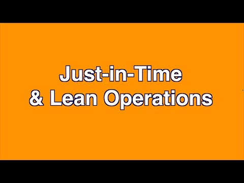 Just-in-Time (JIT) & Lean Operations