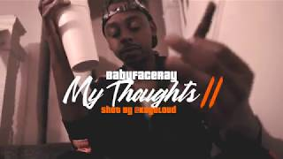 Babyface Ray - My Thoughts Part Ii