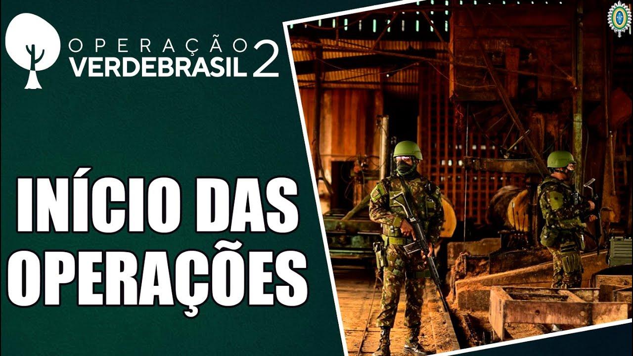 Operação Verde Brasil 2 - Início das Operações - YouTube