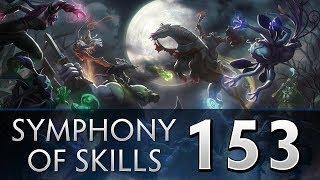 Dota 2 Symphony of Skills 153