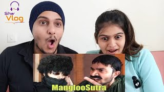BB Ki Vines | ManglooSutra Reaction