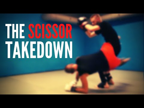 THE SCISSOR TAKEDOWN | 4 variations for Sanda - MMA - Grappling