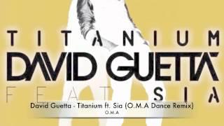 David Guetta Titanium Ft Sia O M A Dance