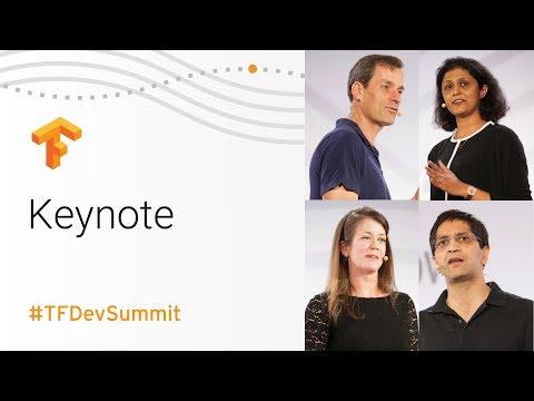 Keynote (TensorFlow Dev Summit 2018)