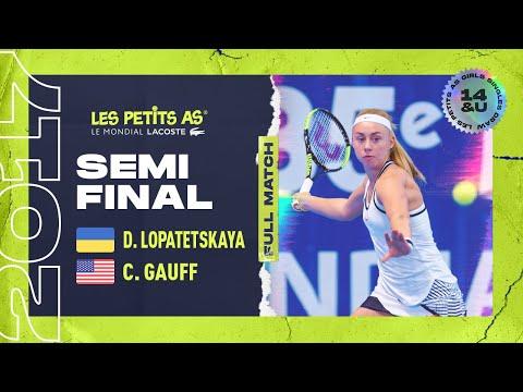 Dasha LOPATETSKAYA (UKR) vs Cori GAUFF (USA) - Girls Semi final - Les Petits As 2017