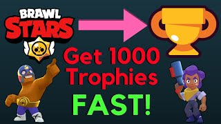 How to Get 1000 Trophies in Brawl Stars QUICKLY