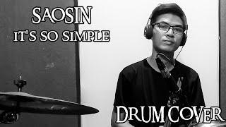 [   DRUM COVER  ] SAOSIN - IT'S SO SIMPLE