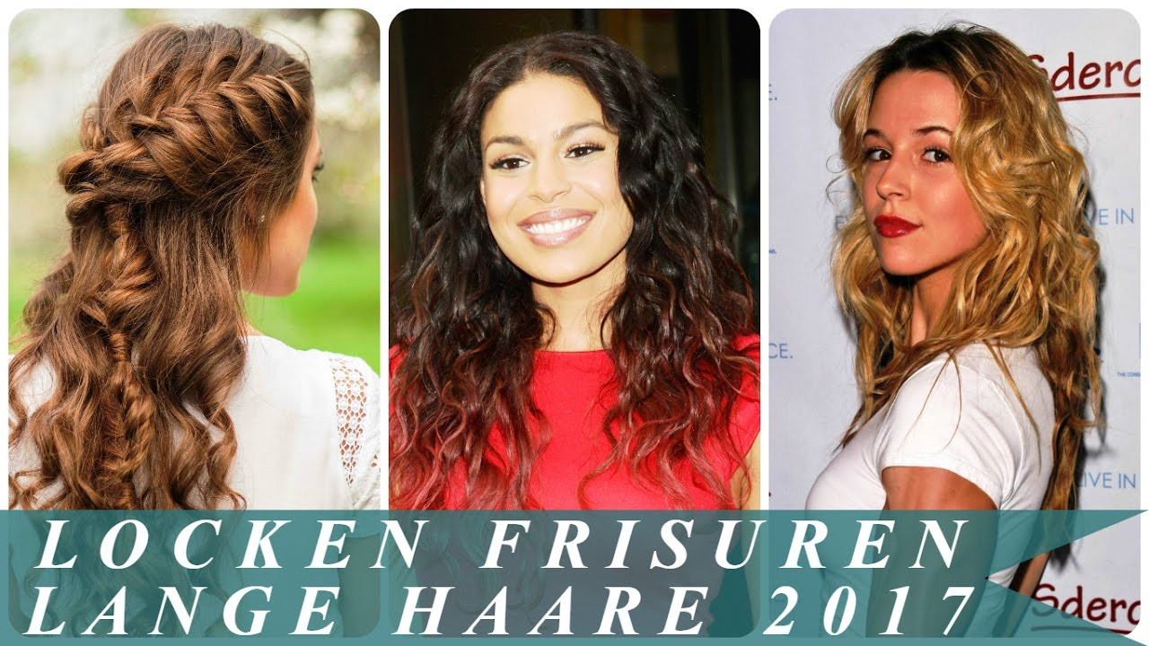 Locken Frisuren Lange Haare 2017 Youtube