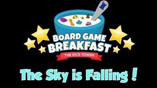 Board Game Breakfast - The Sky is Falling!