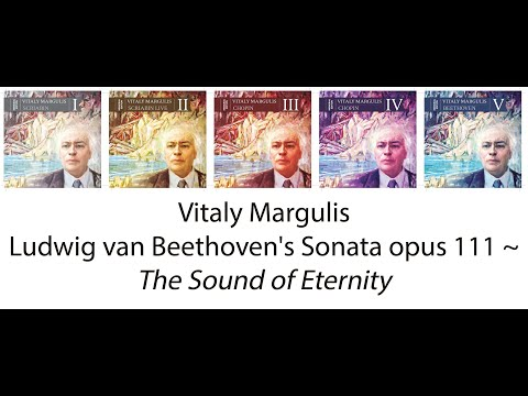 Vitaly Margulis Beethoven's Opus 111