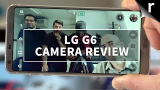 LG G6 Camera Review: Two lenses, twice as good?