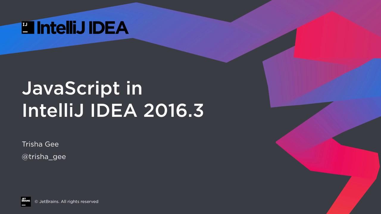 JavaScript in IntelliJ IDEA 2016 3