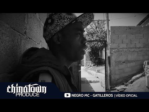 Negro Mc - Gatilleros | Vídeo Oficial