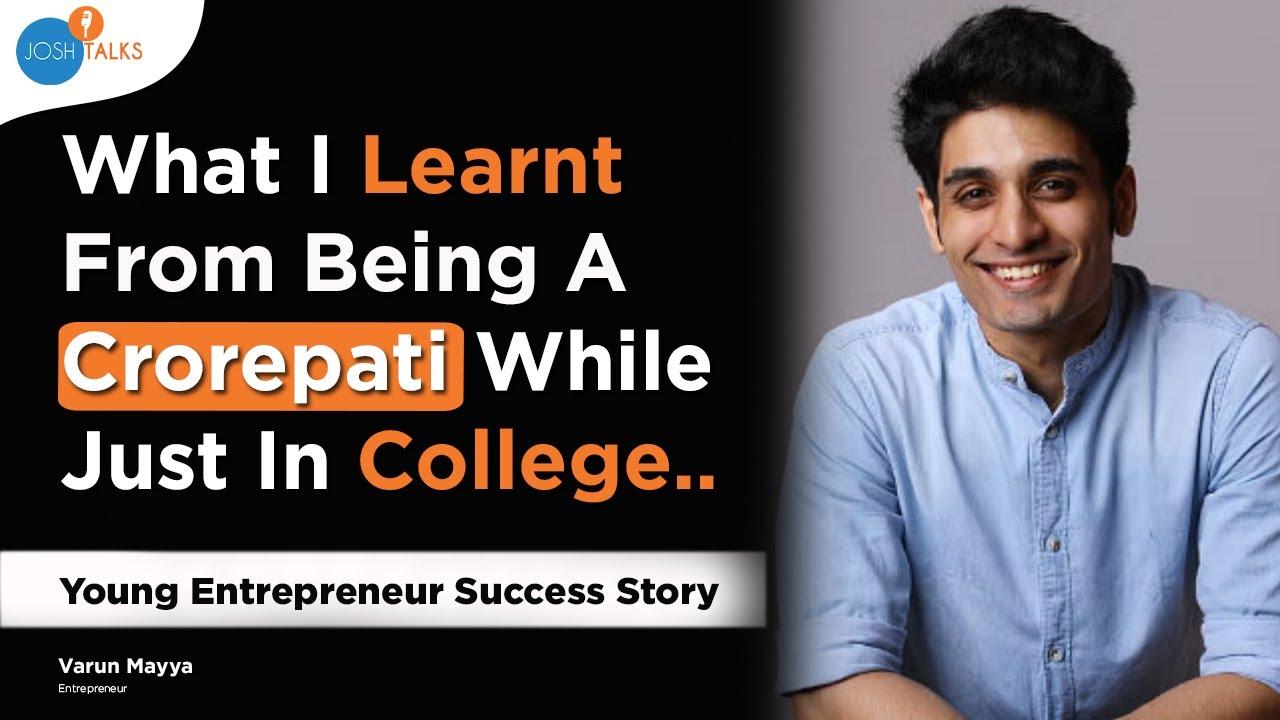 How To Become A CROREPATI In College?🤑 | @Varun Mayya  | Josh Talks