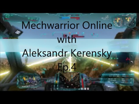 Mechwarrior online with Aleksandr Kerensky : Episode 4 Cold is the map