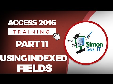 Access 2016 For Beginners Part 11: Adding Fields And Using Indexed Fields In MS Access