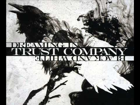 Trust Company - Dreaming In Black And White (2011) [Full Album]